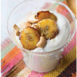 BANANA-MAPLE CASHEW PUDDING